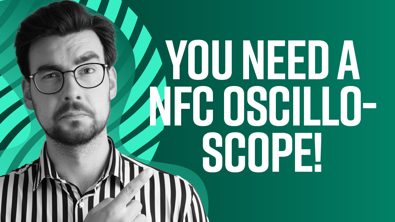 5 Reasons Why You Need an NFC Oscilloscope