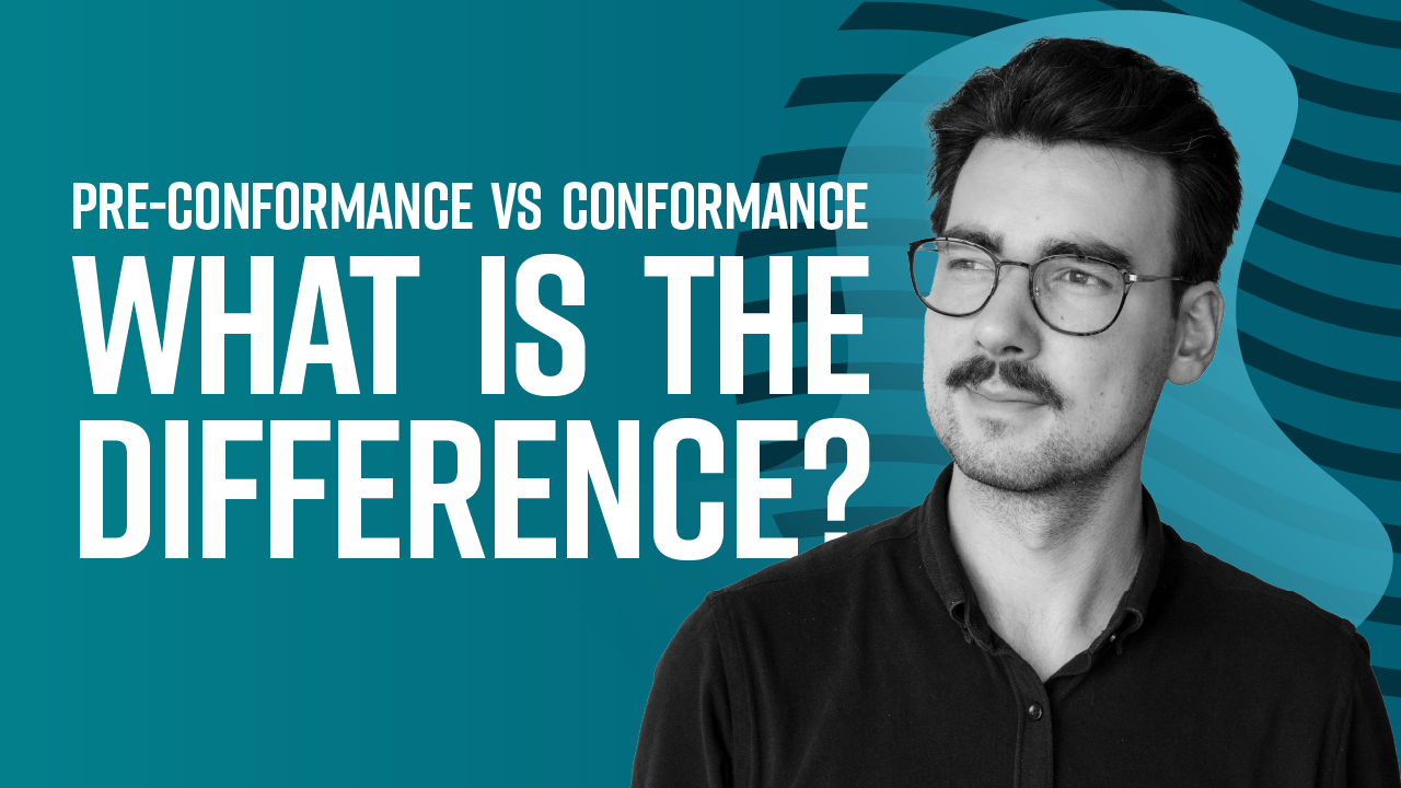 Pre-Conformance vs Conformance! What is the Difference?